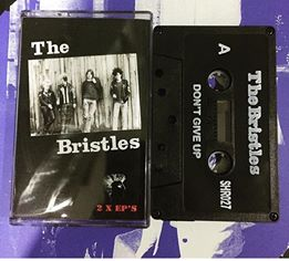 The Bristles - Dont Give Up / Boys Will Be Boys